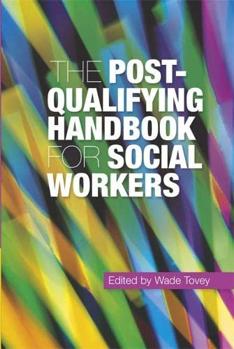 The Post-Qualifying Handbook for Social Workers: Robert Adams (contributions),