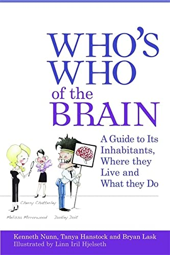 Who's Who of the Brain: A Guide: Nunn, Ken; Lask,