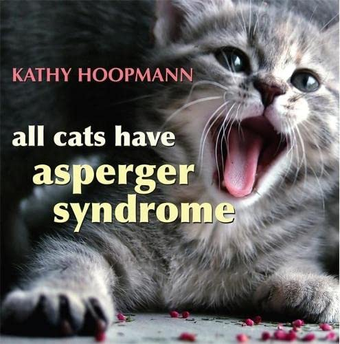 9781843104810: All Cats Have Asperger Syndrome
