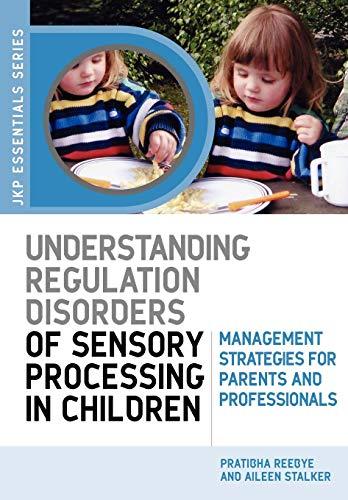 9781843105213: Understanding Regulation Disorders of Sensory Processing in Children