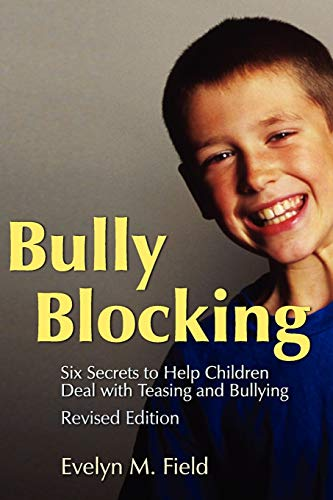 9781843105541: Bully Blocking: Six Secrets to Help Children Deal with Teasing and Bullying