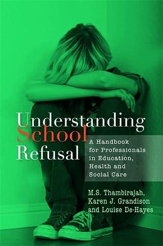 9781843105671: Understanding School Refusal