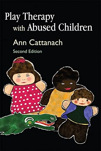 Play Therapy with Abused Children: Cattanach, Ann