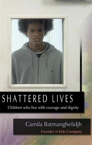 9781843106036: Shattered Lives: Children Who Live with Courage and Dignity
