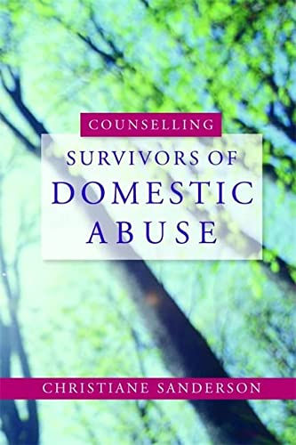 9781843106067: Counselling Survivors of Domestic Abuse