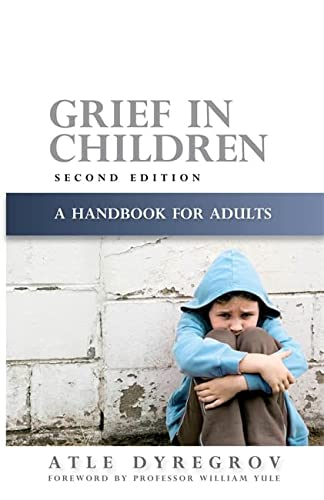 9781843106128: Grief in Children: A Handbook for Adults Second Edition