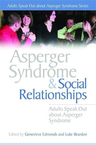 Asperger Syndrome and Social Relationships: Stephen William Cornwell