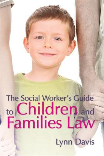9781843106531: The Social Worker's Guide to Children and Families Law