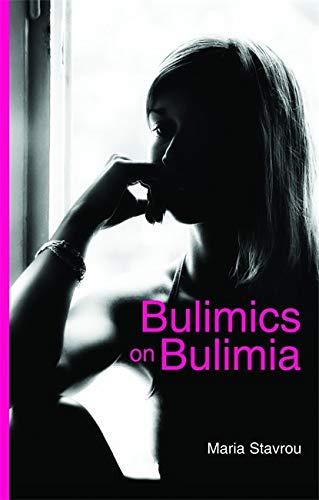 9781843106685: Bulimics on Bulimia