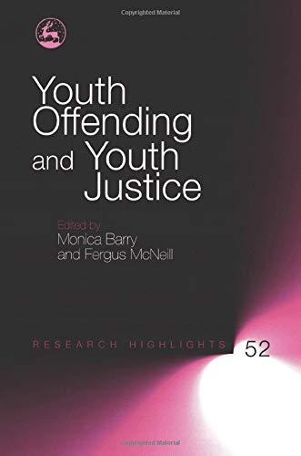 9781843106890: Youth Offending and Youth Justice: 52 (Research Highlights in Social Work)