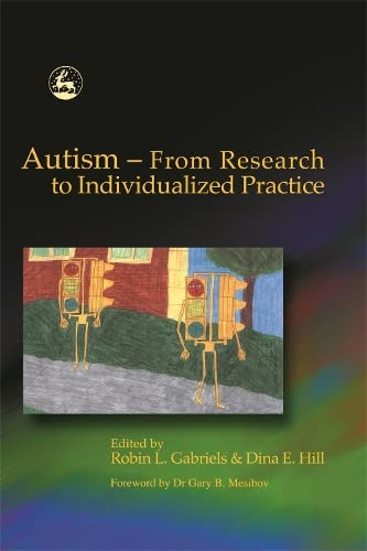 9781843107019: Autism - From Research to Individualized Practice
