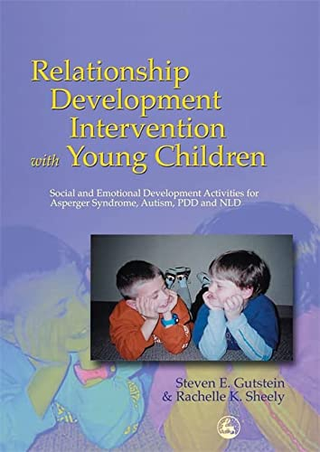 9781843107149: Relationship Development Intervention with Young Children: Social and Emotional Development Activities for Asperger Syndrome, Autism, PDD and NLD