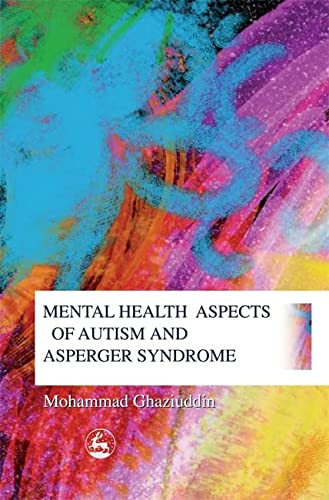 9781843107279: Mental Health Aspects of Autism and Asperger Syndrome