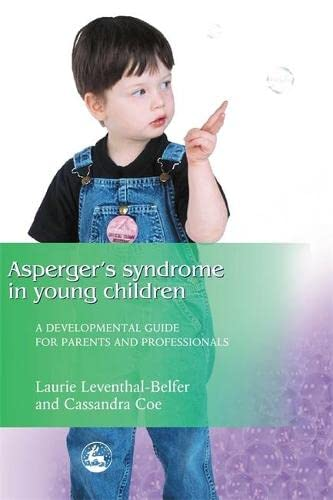 9781843107484: Asperger Syndrome in Young Children: A Developmental Approach for Parents and Professionals