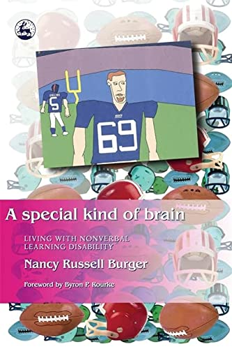 9781843107620: A Special Kind of Brain: Living with Nonverbal Learning Disability