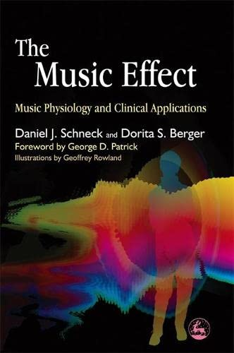 9781843107712: The Music Effect: Music Physiology and Clinical Applications