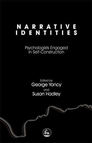 9781843107798: Narrative Identities: Psychologists Engaged in Self-Construction
