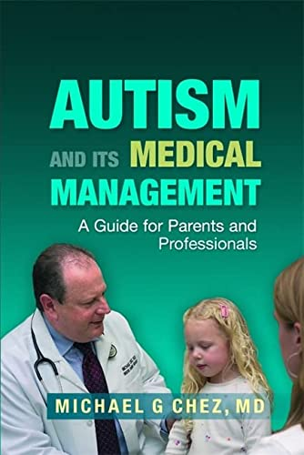 9781843108344: Autism and Its Medical Management: A Guide for Parents and Professionals