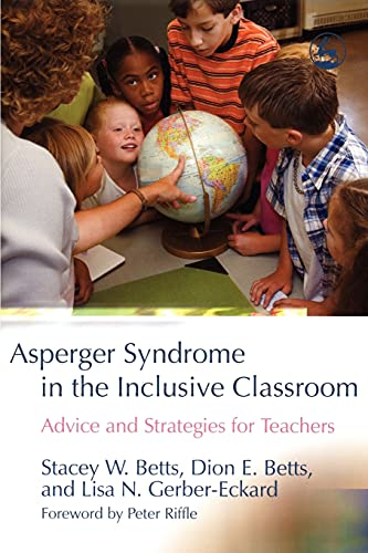9781843108405: Asperger Syndrome in the Inclusive Classroom: Advice and Strategies for Teachers