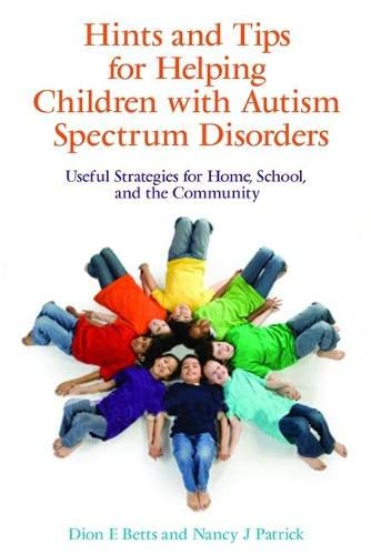 9781843108962: Hints and Tips for Helping Children with Autism Spectrum Disorders: Useful Strategies for Home, School, and the Community