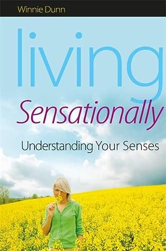 9781843109150: Living Sensationally: Understanding Your Senses