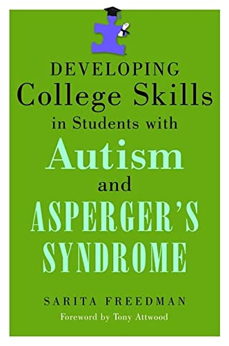 9781843109174: Developing College Skills in Students With Autism and Asperger's Syndrome
