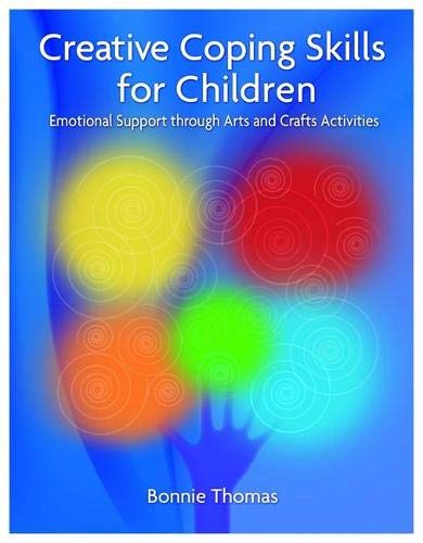 9781843109211: Creative Coping Skills for Children: Emotional Support Through Arts and Crafts Activities