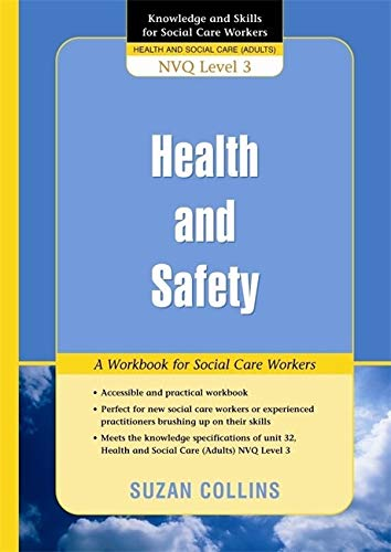 9781843109297: Health and Safety: A Workbook for Social Care Workers (Knowledge and Skills for Social Care Workers)