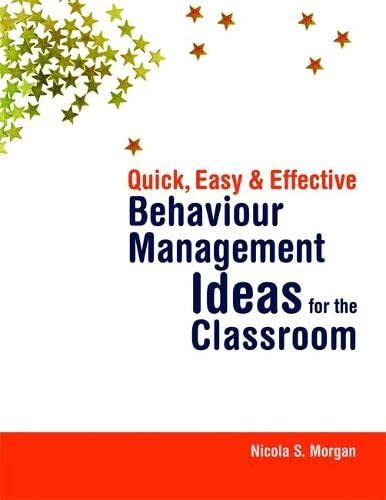 9781843109518: Quick, Easy and Effective Behaviour Management Ideas for the Classroom