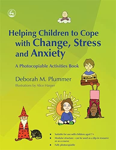 9781843109600: Helping Children to Cope with Change, Stress and Anxiety: A Photocopiable Activities Book