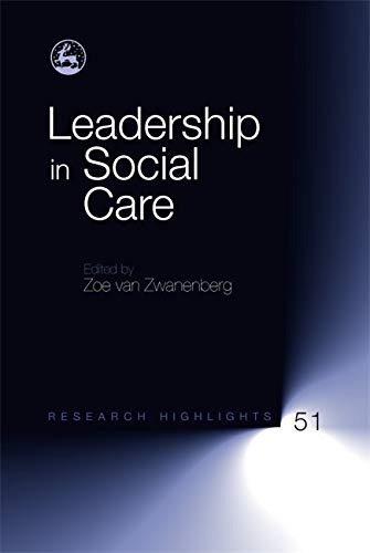 Leadership in Social Care: Anne Murphy (contributions),