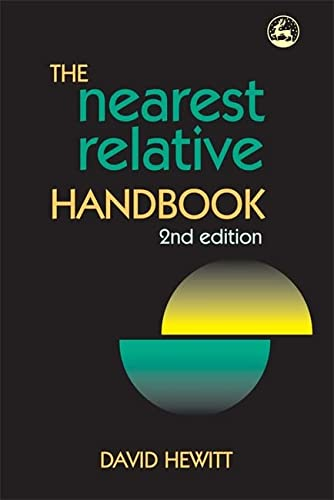 The Nearest Relative Handbook: Second Edition (9781843109716) by David Hewitt