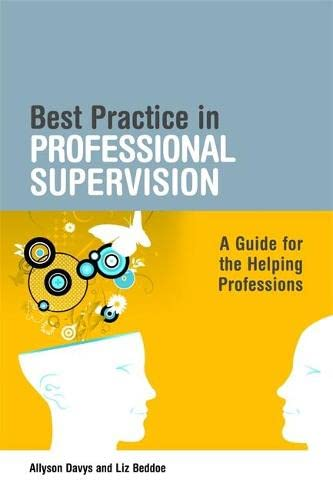 9781843109952: Best Practice in Professional Supervision: A Guide for the Helping Professions