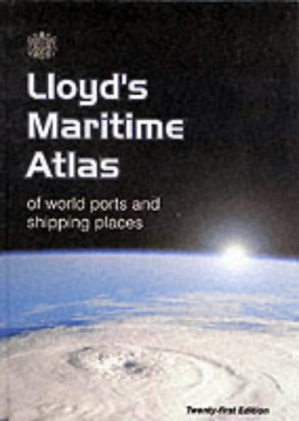 9781843110965: Lloyd's Maritime Atlas 21e: of World Ports and Shipping Places (Lloyd's Martime Atlas, 21st ed)