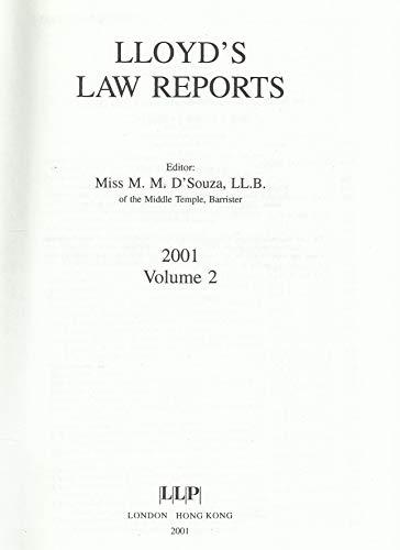 Lloyd's Law Reports: 2001 Vol 2