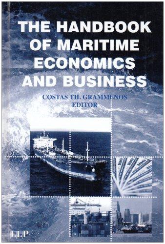 The Handbook of Maritime Economics and Business: Grammenos, Costas