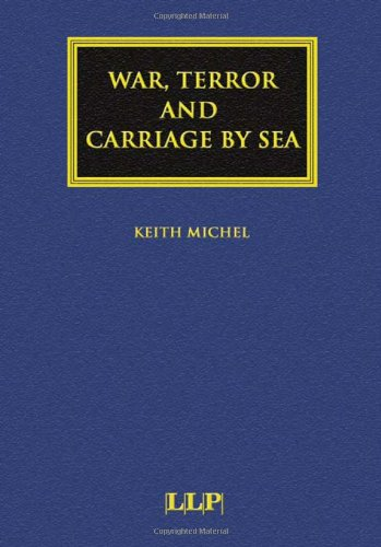 9781843113249: War, Terror and Carriage by Sea (Maritime and Transport Law Library)