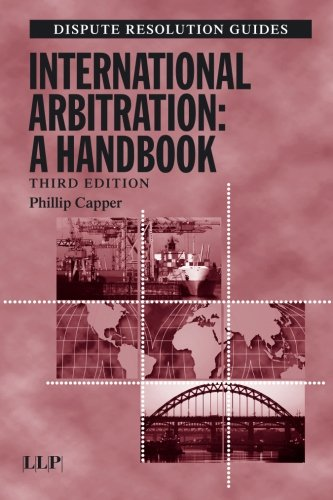 9781843113263: International Arbitration: A Handbook (Dispute Resolution Guides)