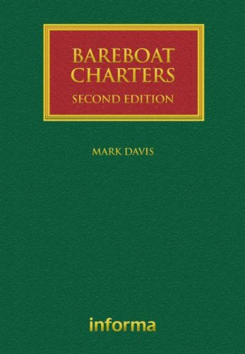 Bareboat Charters: A Practical Guide to the: Mark Davis, Phil