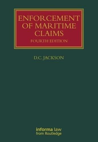 Enforcement of Maritime Claims (Hardback): David Jackson