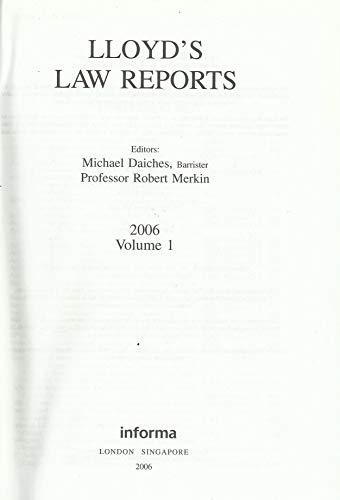 Lloyd's Law Reports 2006 Vol. 1: Daiches, M., Merkin,