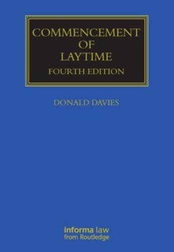 Commencement of Laytime (Maritime and Transport Law: Donald, Davies