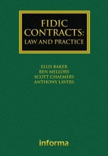 FIDIC Contracts: Law and Practice (Hardback): Ellis Baker, Julian