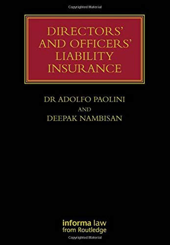 Directors and Officers Liability Insurance (Hardback): Adolfo Paolini, Deepak Nambisan
