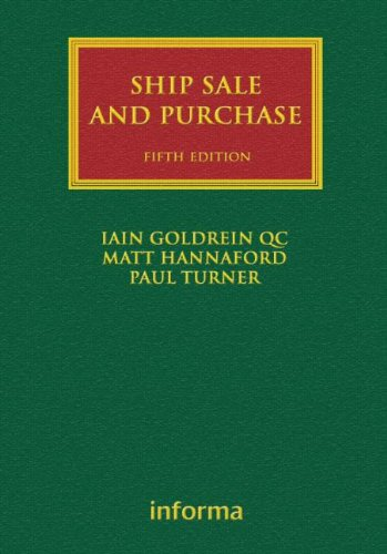 Ship Sale and Purchase (Lloyd's Shipping Law Library): Goldrein, Iain