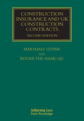 Construction Insurance And Uk Construction Contracts: Second Edition (Second Rev Edition): MARSHALL...