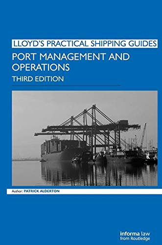 9781843117506: Port Management and Operations (Lloyd's Practical Shipping Guides)