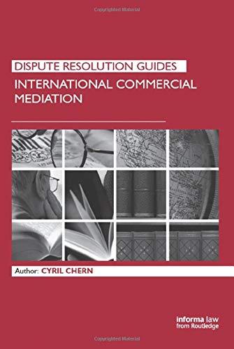 International Commercial Mediation (Hardback): Dr. Cyril Chern
