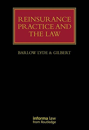 9781843117964: Reinsurance Practice and the Law (Lloyd's Insurance Law Library)