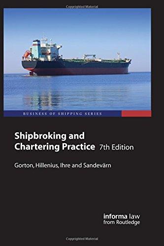 Shipbroking and Chartering Practice: GORTON, LARS; HILLENIUS,